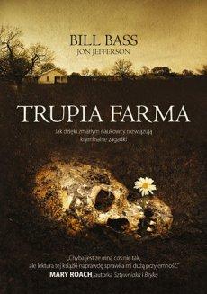 trupia-farma-sekrety-legendarnego-laboratorium-sadowego-gdzie-zmarli-opowiadaja-swoje-historie-b-iext38717169